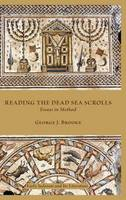 Reading the Dead Sea Scrolls: Essays...