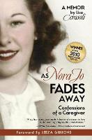 As Nora Jo Fades Away: Confessions of...