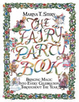 The Fairy Party Book: Bringing Magic...