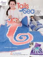Tails of the Sea: Children's Crochet...