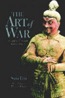 The Art of War: Complete Texts and...
