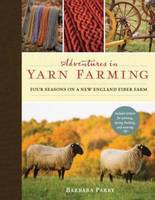 Adventures in Yarn Farming: Four...