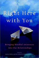 Right Here with You: Bringing Mindful...
