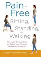 Pain-Free Sitting, Standing, and...