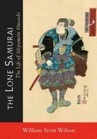 The Lone Samurai: The Life of ...