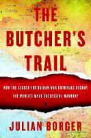 The Butcher's Trail: How the Search...