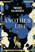Another Life: On Memory, Language,...