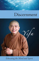 Discernment: Educating the Mind and...