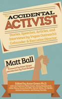 Accidental Activist: Stories,...