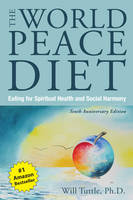The World Peace Diet - Tenth...