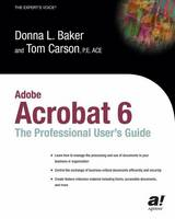 Adobe Acrobat 6: The Professional...