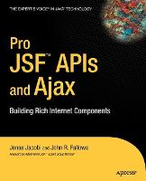Pro JSF and Ajax: Building Rich...