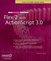 The Essential Guide to Flex 2 with...