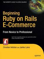 Beginning Ruby on Rails E-Commerce:...