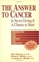 The Answer to Cancer: Is Never Giving...