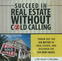 Succeed in Real Estate without Cold...