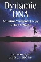 Dynamic DNA: Activating Your Inner...