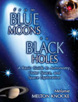 From Blue Moons to Black Holes: A...