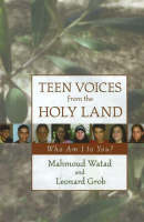 Teen Voices from the Holy Land: Who ...