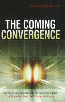 Coming Convergence: The Surprising...