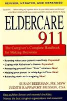 Eldercare 911: The Caregiver's...