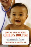 How to Talk to Your Child's Doctor: A...