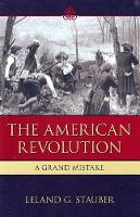 American Revolution: A Grand Mistake