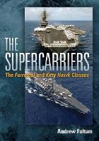 The Supercarriers: The 'Forrestal' ...