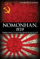 Nomonhan, 1939: The Red Army's ...