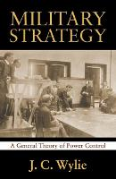 Military Strategy: A General Theory ...
