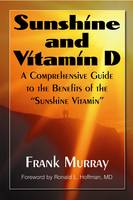 Sunshine and Vitamin D: A...