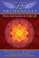 Lessons from the Twelve Archangels:...