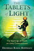 The Tablets of Light: The Teachings ...