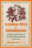 Cleansing Rites of Curanderismo:...