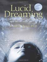 Lucid Dreaming: A Concise Guide to...