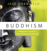 Buddhism: A Beginner's Guide to Inner...