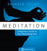 Meditation: A Beginner's Guide to...