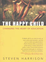 The Happy Child: Changing the Heart ...