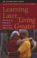 Learning Later, Living Greater: The...