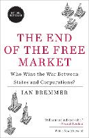 The End of the Free Market: Who Wins...