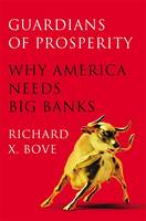 Guardians of Prosperity: Why America...