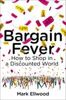 Bargain Fever: How to Shop in a...