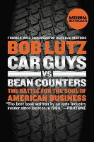 Car Guys Vs Bean Counters: The Battle...
