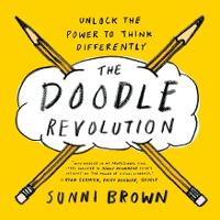 The Doodle Revolution: Unlock the...