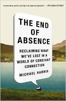 The End of Absence: Reclaiming What...