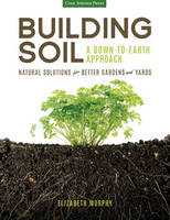 Building Soil: A Down-to-Earth...