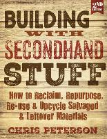 Building with Secondhand Stuff: How ...