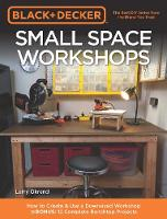 Black & Decker Small Space Workshops:...