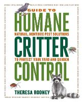 The Guide to Humane Critter Control:...
