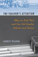 The Teacher's Attention: Why Our Kids...